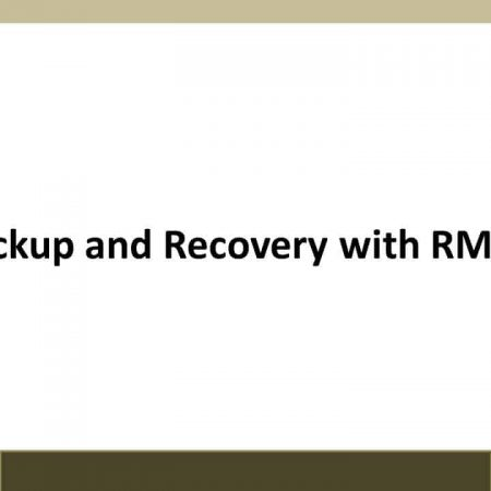Oracle 12: Backup and Recovery Using RMAN